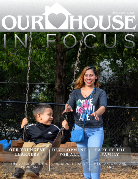 Our House In Focus Issue 4: Little Learners